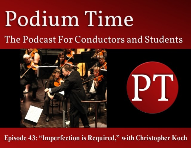 """PT43: """"Imperfection is Required,"""" with Christopher Koch 