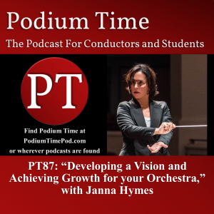 "image for PT87: ""Developing a Vision and Achieving Growth for your Orchestra,"" with Janna Hymes"